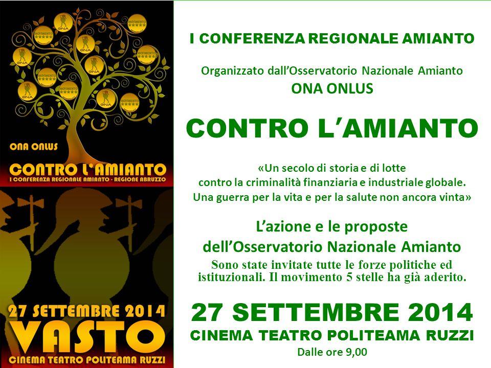 CONTRO L'AMIANTO 27 SETTEMBRE 2014 L'azione e le proposte