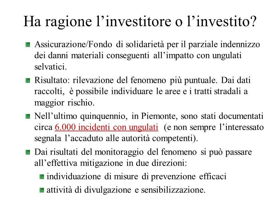 Ha ragione l'investitore o l'investito