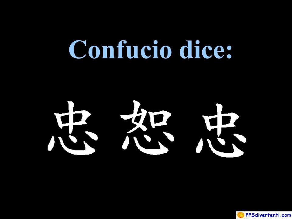 Confucio dice: Confucio dice: