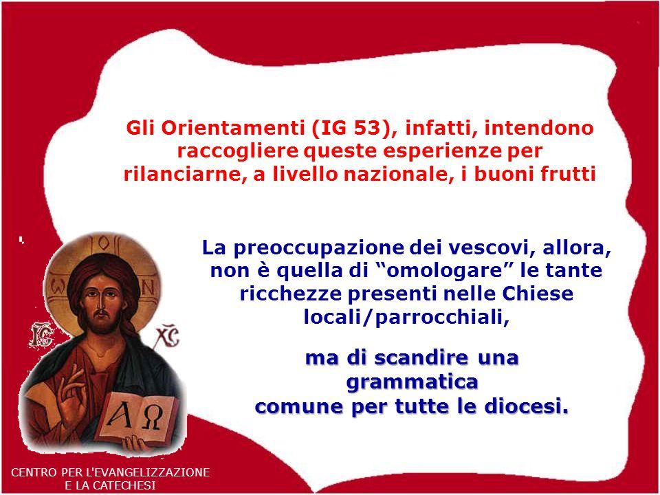 ma di scandire una grammatica comune per tutte le diocesi.
