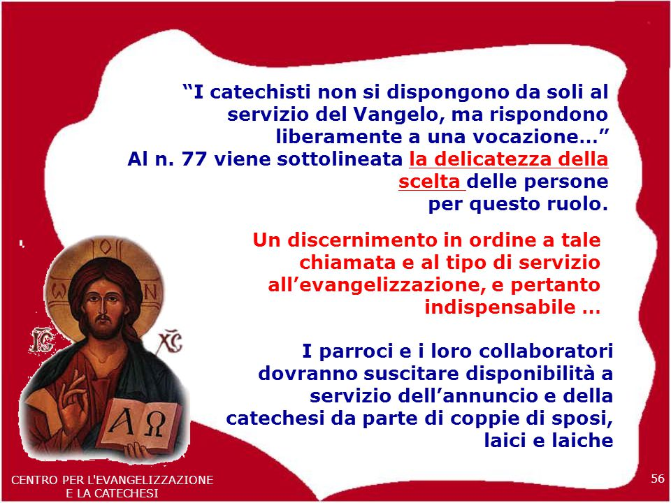 CENTRO PER L EVANGELIZZAZIONE E LA CATECHESI