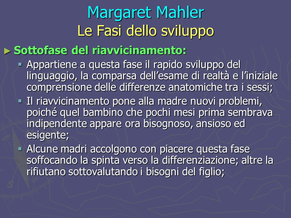 Margaret Mahler Le Fasi dello sviluppo