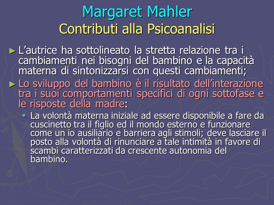 Margaret Mahler Contributi alla Psicoanalisi