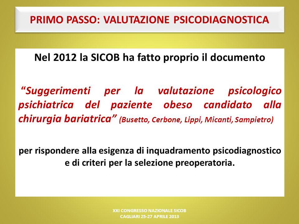 PRIMO PASSO: VALUTAZIONE PSICODIAGNOSTICA