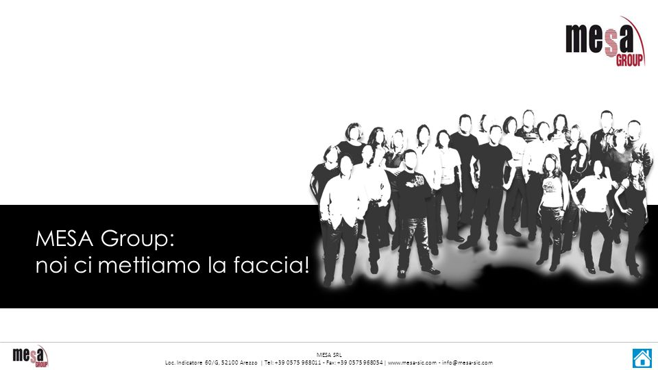 MESA Group: noi ci mettiamo la faccia!