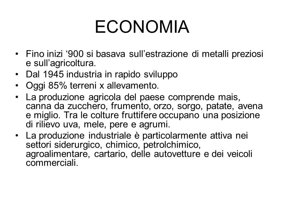ECONOMIA Fino inizi '900 si basava sull'estrazione di metalli preziosi e sull'agricoltura. Dal 1945 industria in rapido sviluppo.