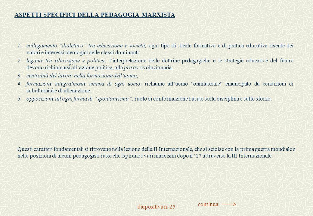 ASPETTI SPECIFICI DELLA PEDAGOGIA MARXISTA
