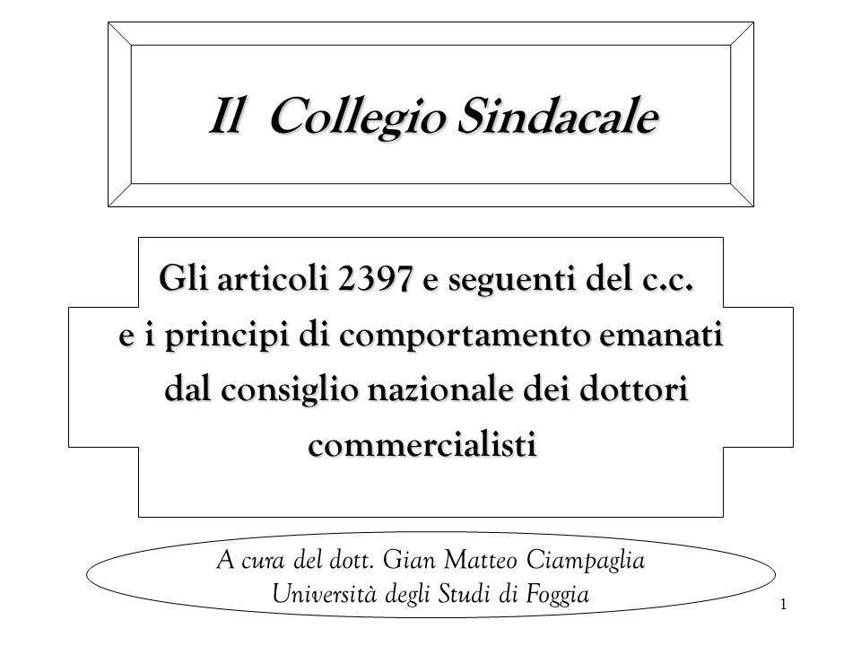 Il Collegio Sindacale Gli articoli 2397 e seguenti del c.c.
