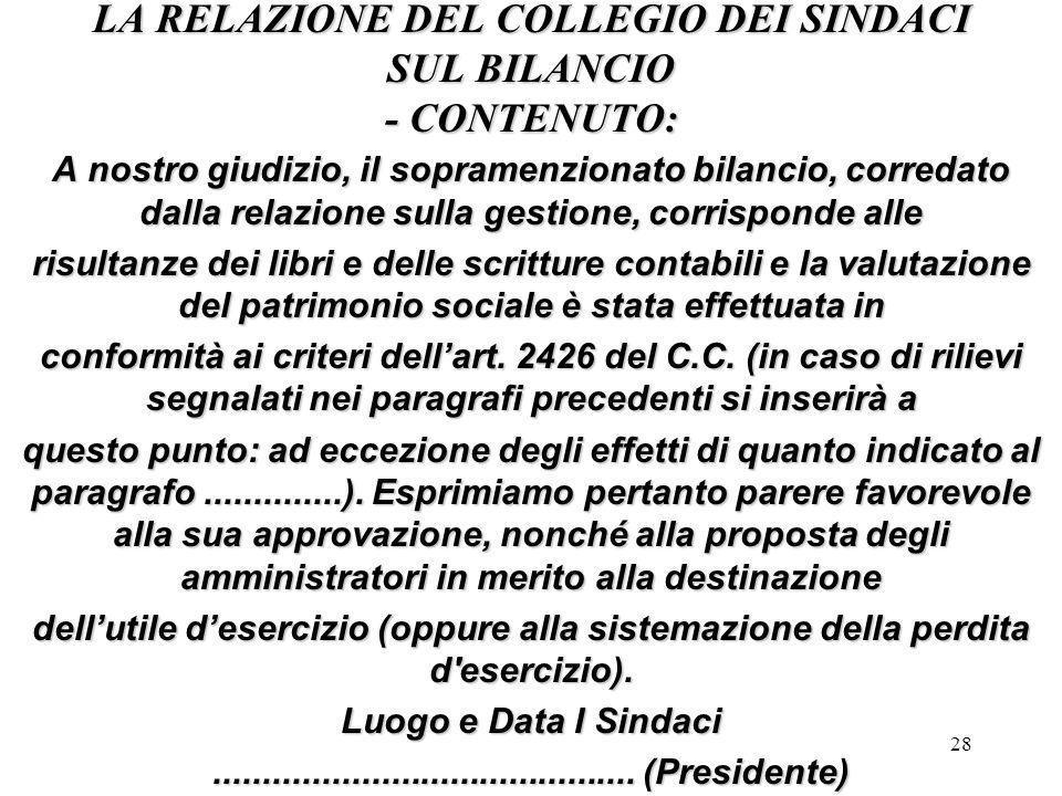 LA RELAZIONE DEL COLLEGIO DEI SINDACI SUL BILANCIO - CONTENUTO: