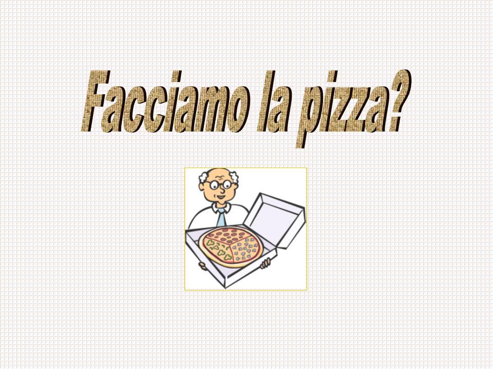 Facciamo la pizza