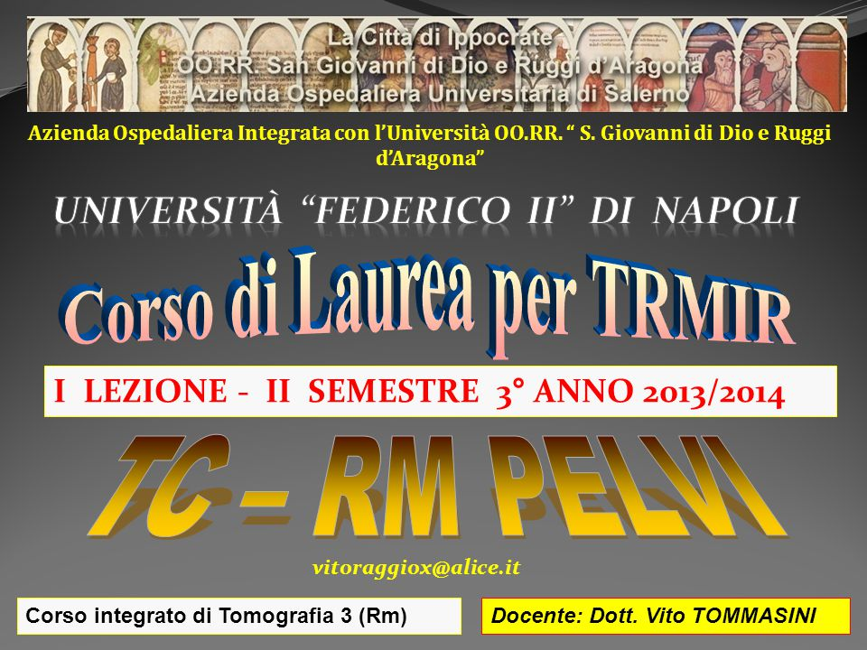 uNIVERSITà FEDERICO II DI NAPOLI Corso di Laurea per TRMIR