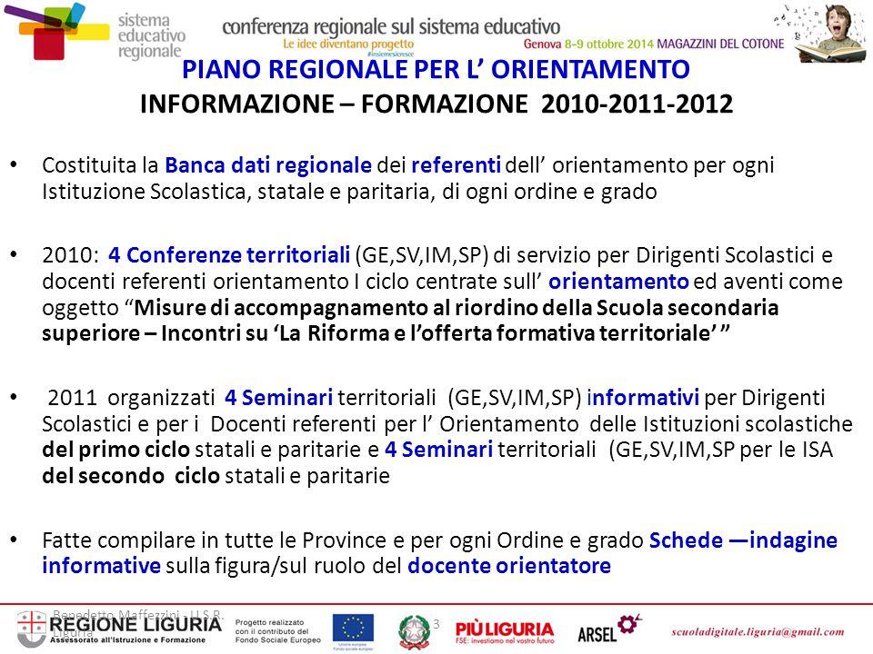 PIANO REGIONALE PER L' ORIENTAMENTO INFORMAZIONE – FORMAZIONE 2010-2011-2012