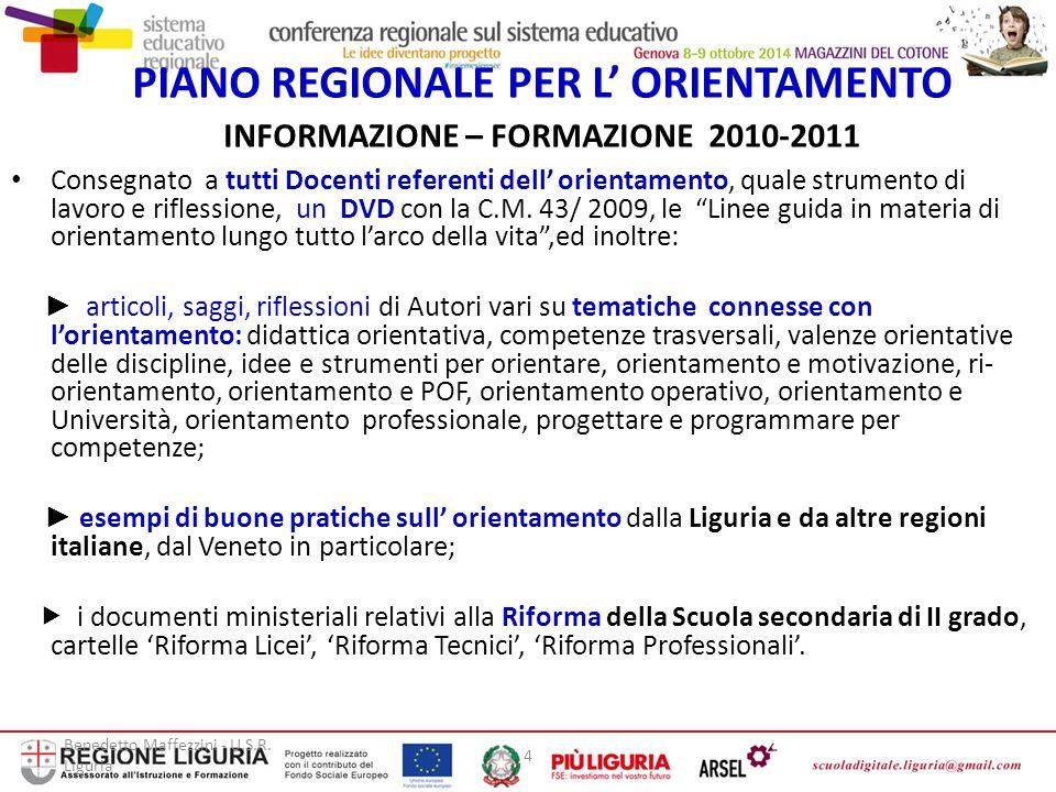 PIANO REGIONALE PER L' ORIENTAMENTO INFORMAZIONE – FORMAZIONE 2010-2011