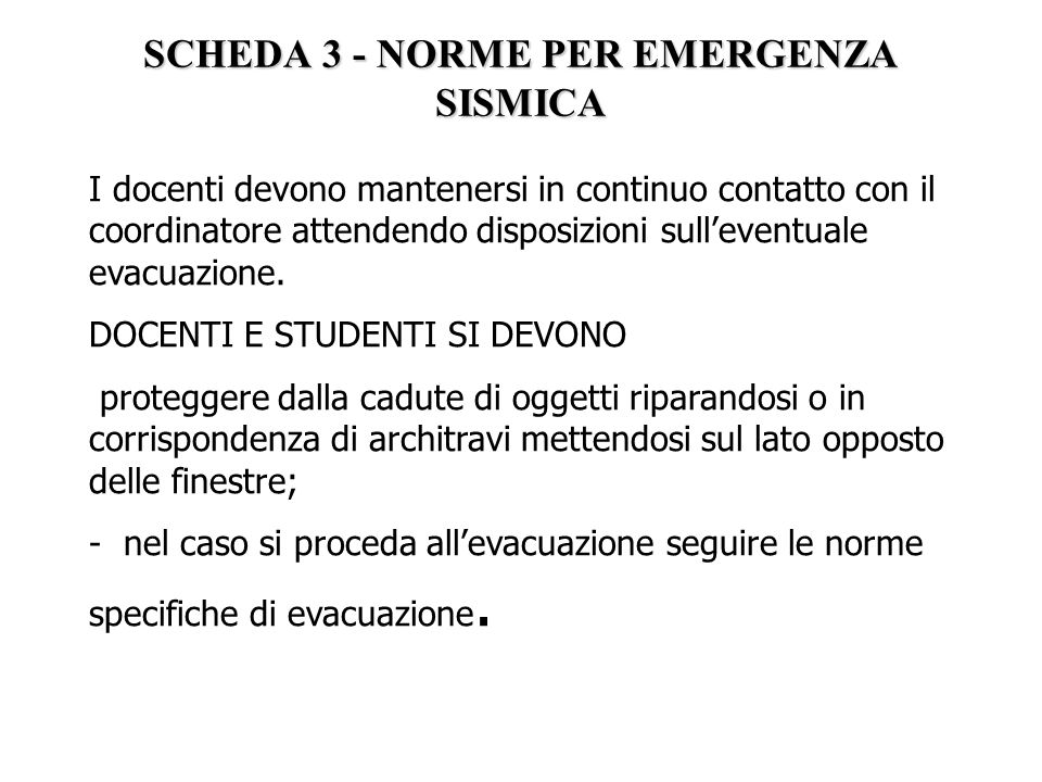 SCHEDA 3 - NORME PER EMERGENZA SISMICA