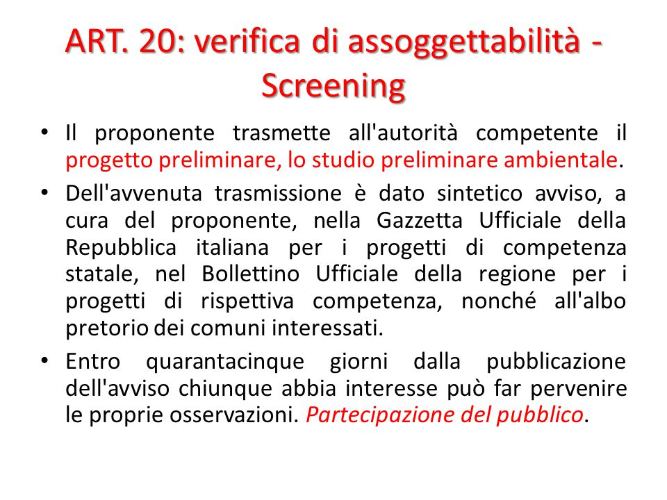 ART. 20: verifica di assoggettabilità - Screening