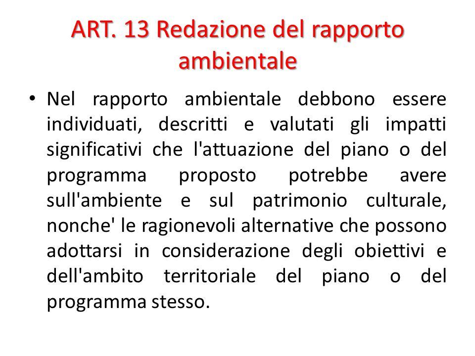 ART. 13 Redazione del rapporto ambientale