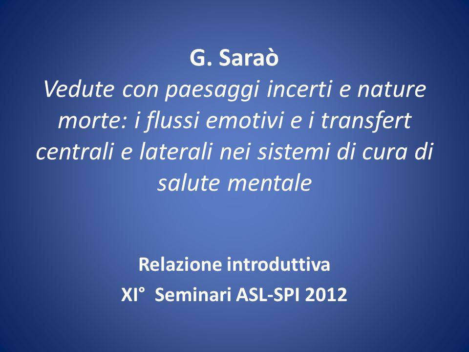 Relazione introduttiva XI° Seminari ASL-SPI 2012
