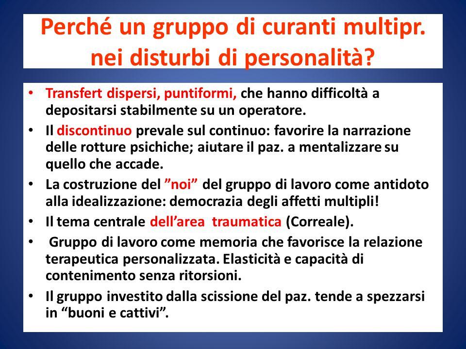Perché un gruppo di curanti multipr. nei disturbi di personalità