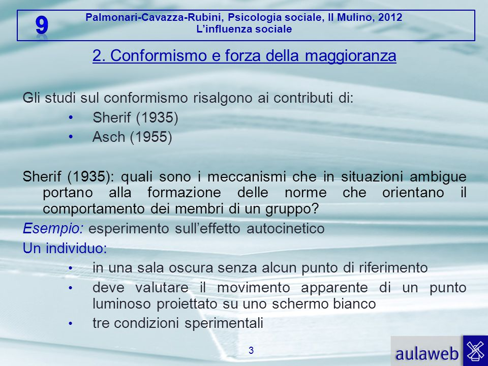 2. Conformismo e forza della maggioranza