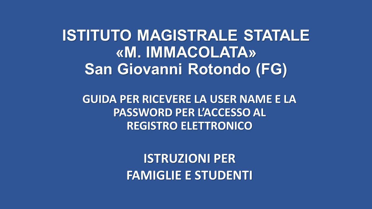 ISTITUTO MAGISTRALE STATALE «M. IMMACOLATA» San Giovanni Rotondo (FG)