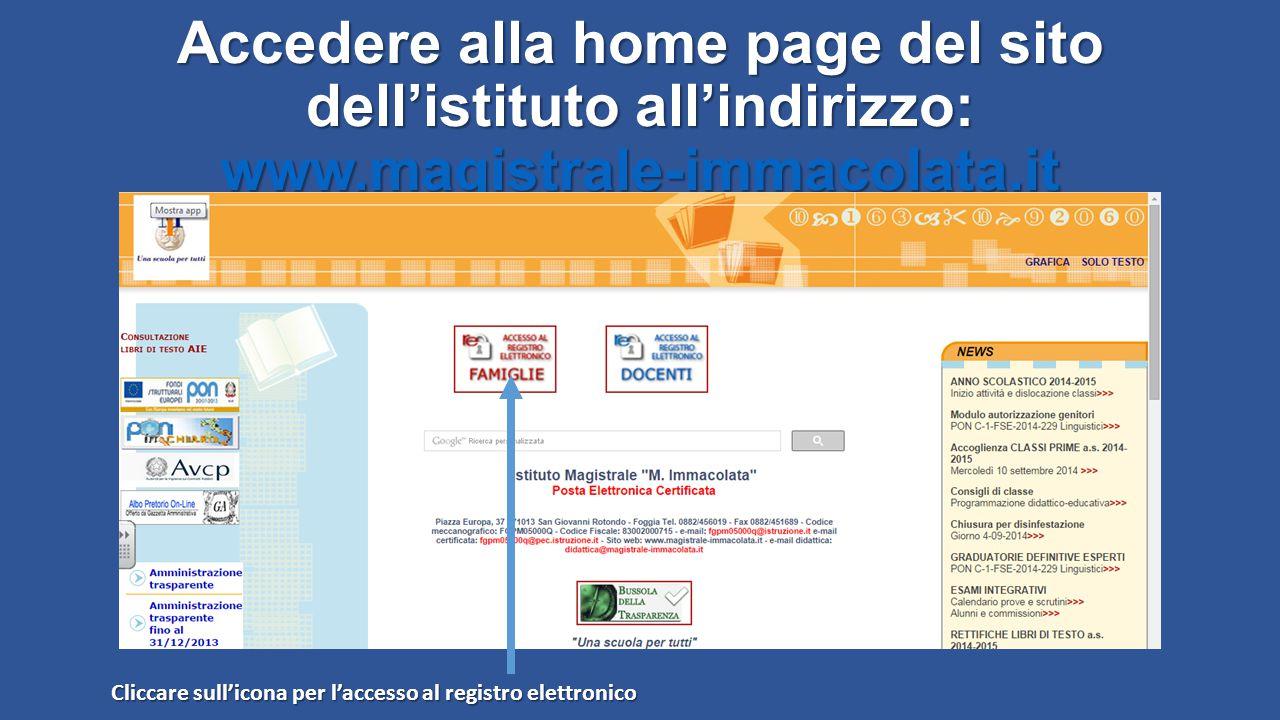 Accedere alla home page del sito dell'istituto all'indirizzo: www