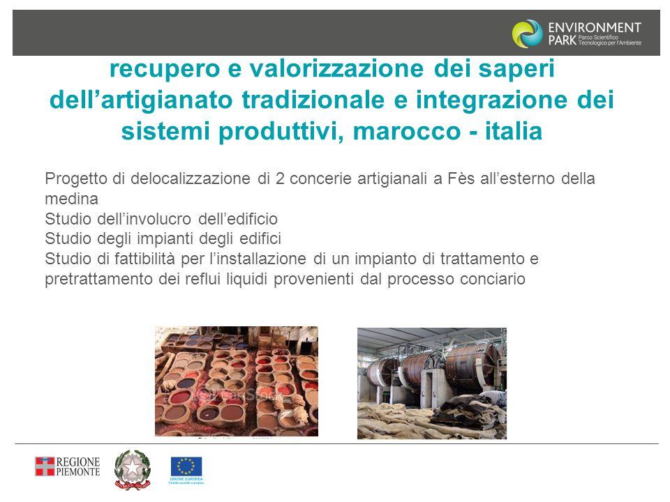 recupero e valorizzazione dei saperi dell'artigianato tradizionale e integrazione dei sistemi produttivi, marocco - italia