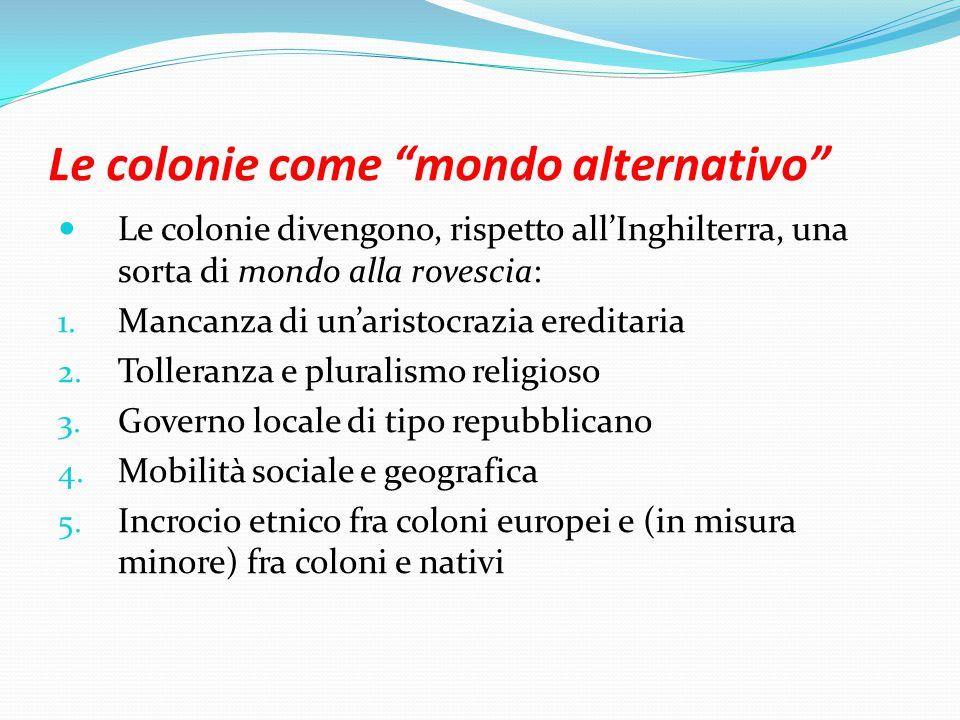 Le colonie come mondo alternativo