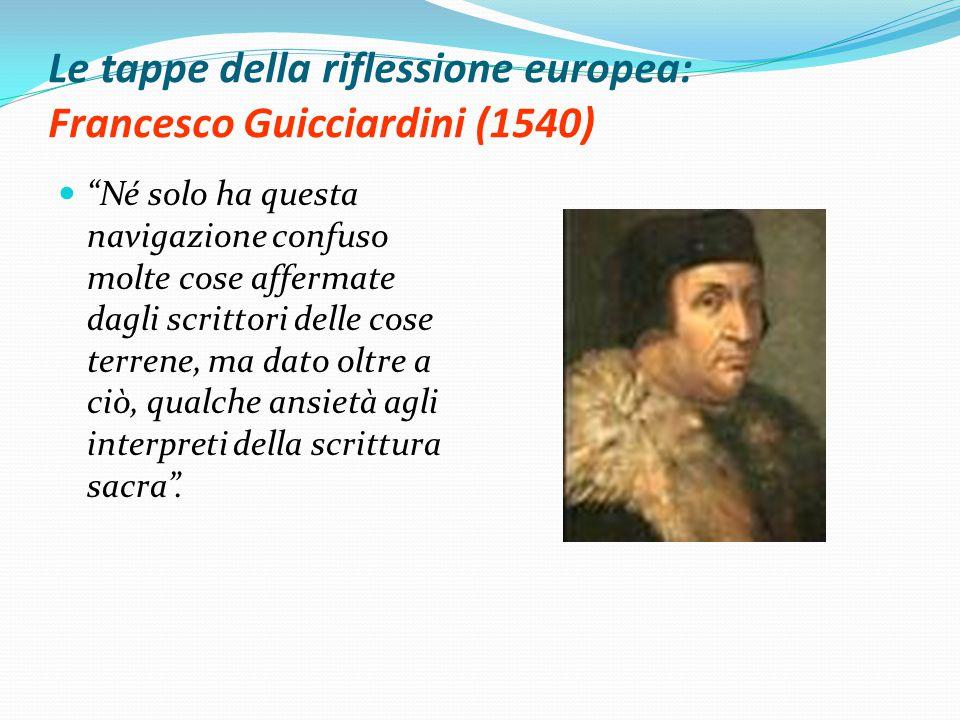 Le tappe della riflessione europea: Francesco Guicciardini (1540)
