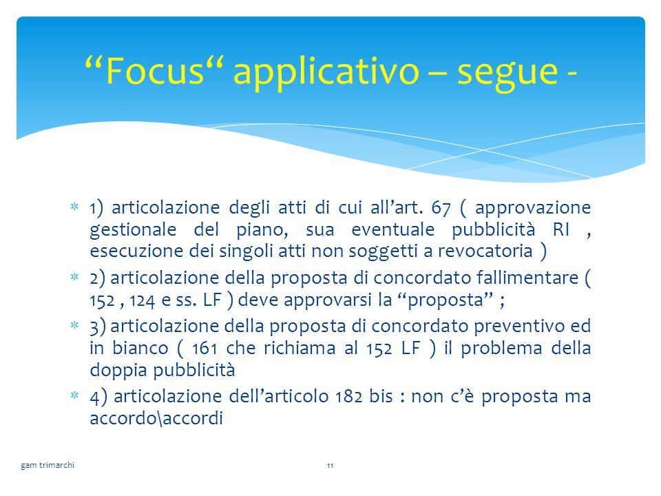 Focus applicativo – segue -