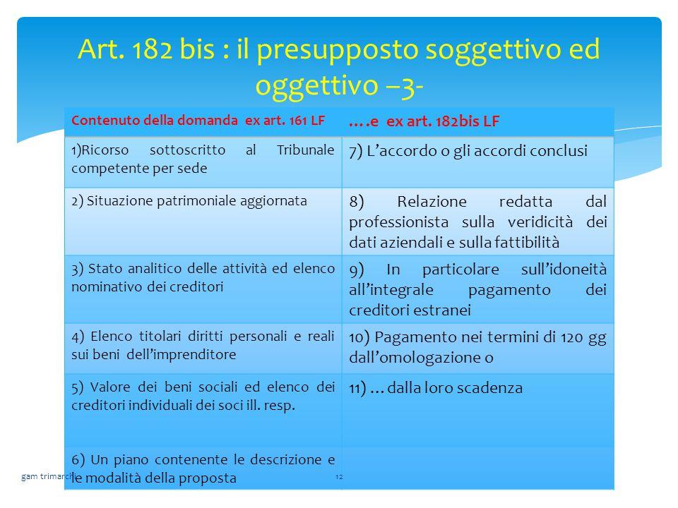 Art. 182 bis : il presupposto soggettivo ed oggettivo –3-