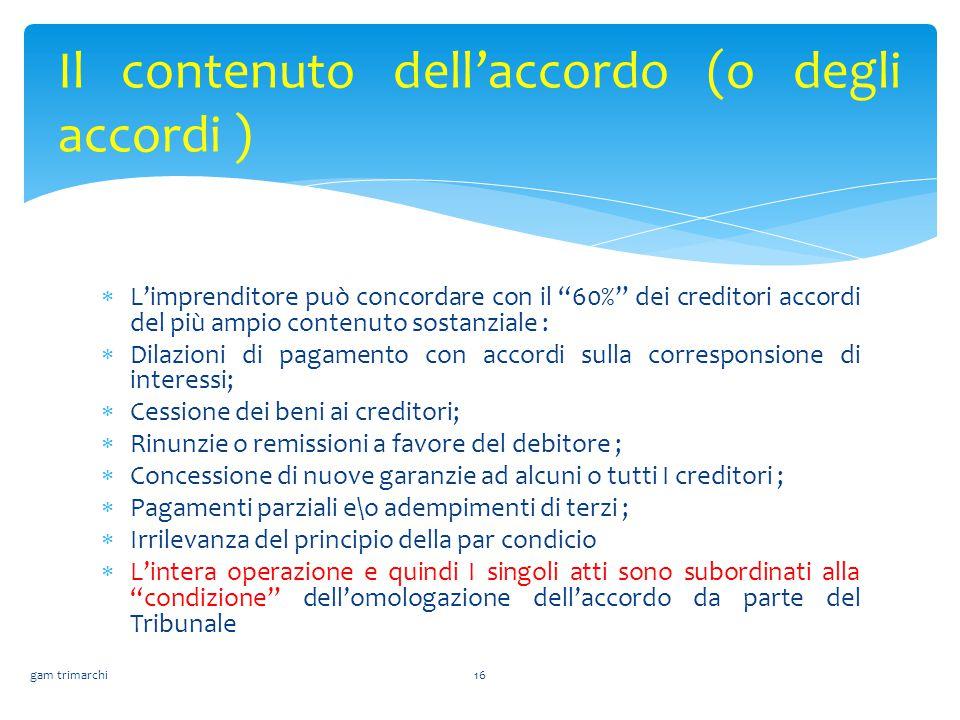 Il contenuto dell'accordo (o degli accordi )