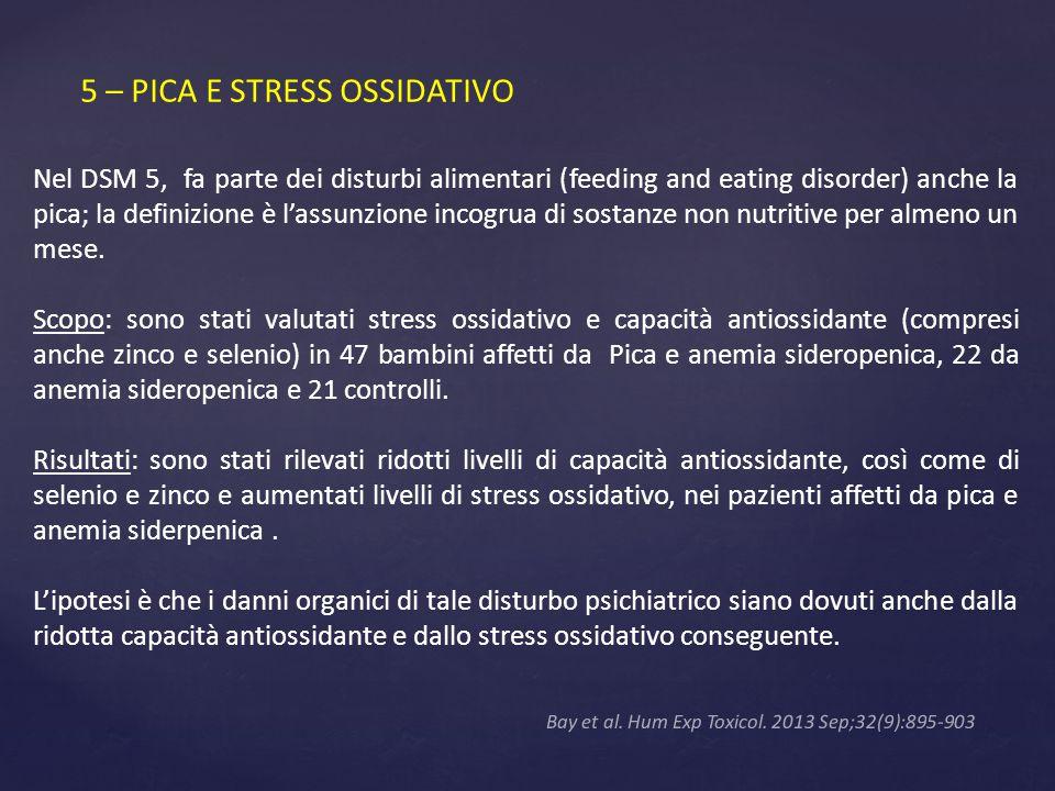 5 – PICA E STRESS OSSIDATIVO
