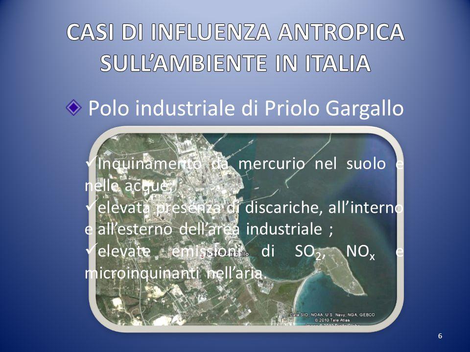 CASI DI INFLUENZA ANTROPICA SULL'AMBIENTE IN ITALIA