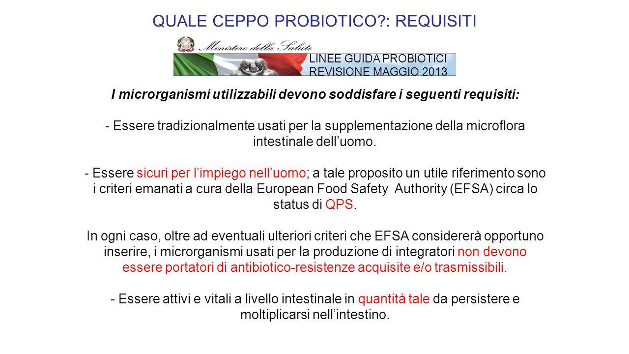 I microrganismi utilizzabili devono soddisfare i seguenti requisiti: