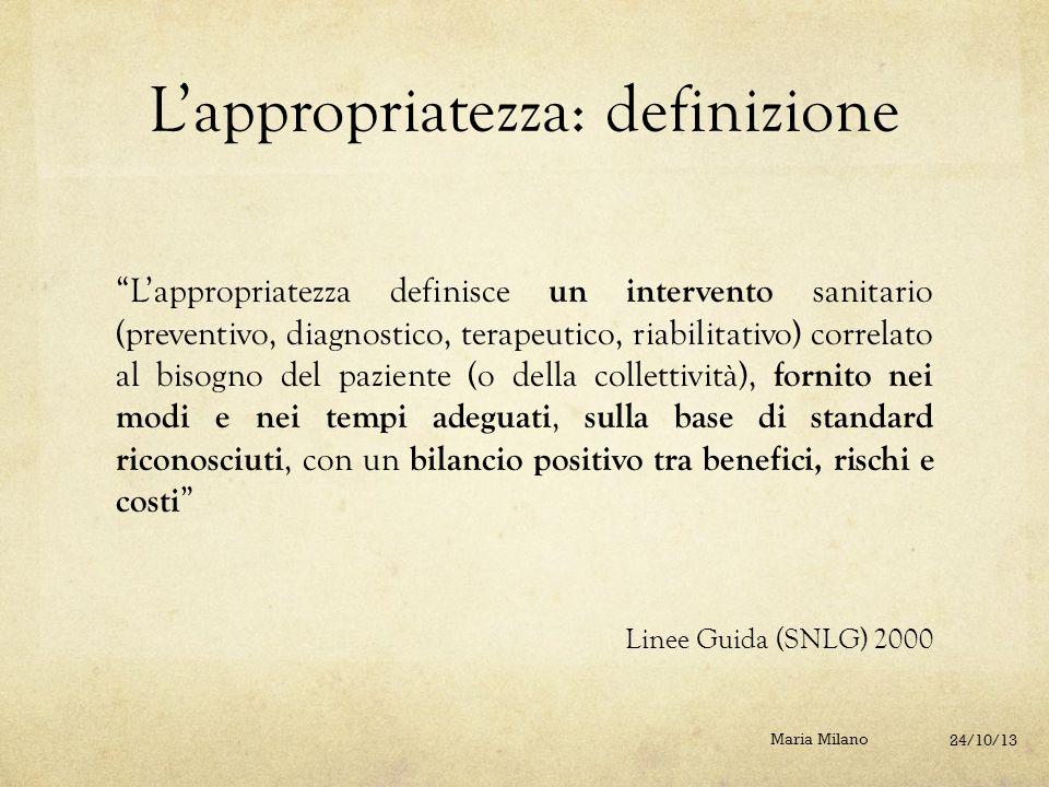 L'appropriatezza: definizione