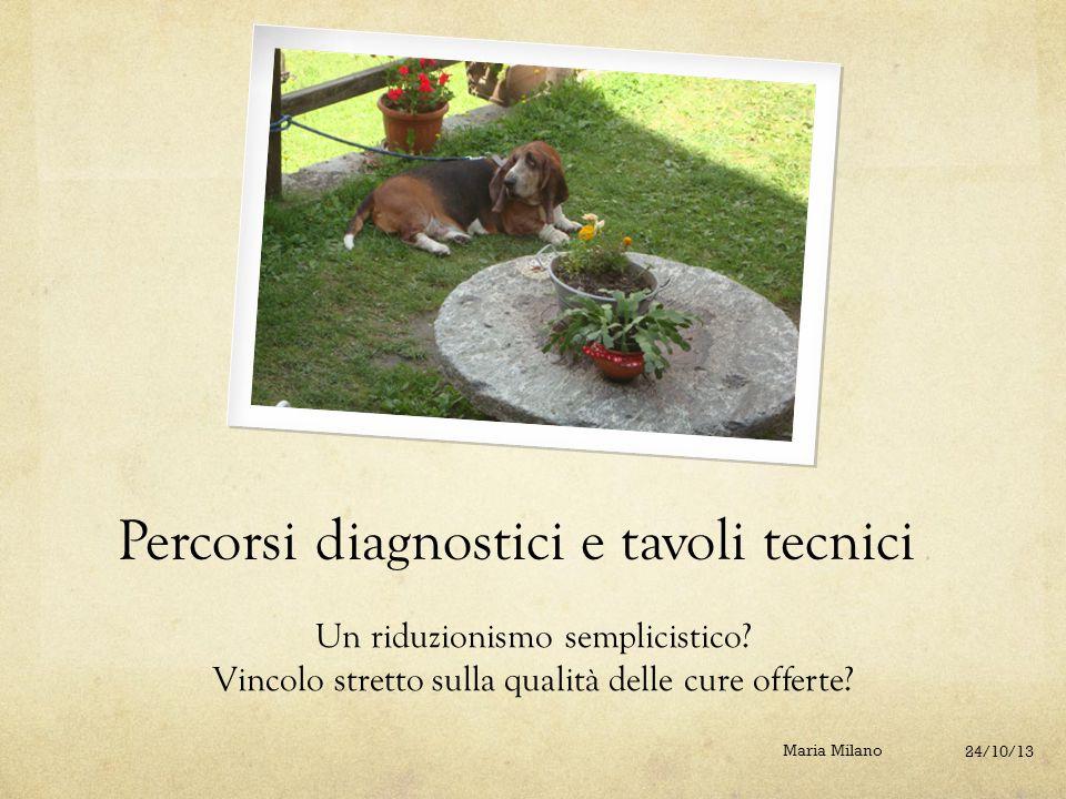 Percorsi diagnostici e tavoli tecnici
