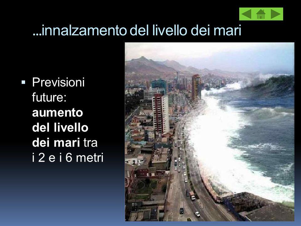 …innalzamento del livello dei mari