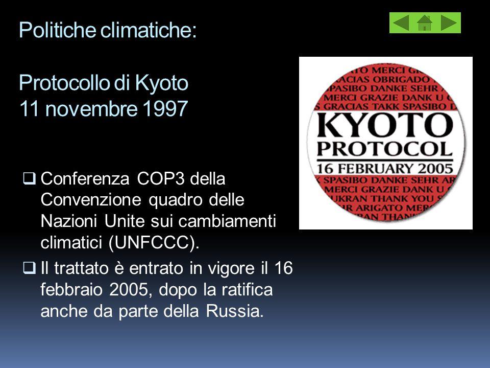 Politiche climatiche: Protocollo di Kyoto 11 novembre 1997