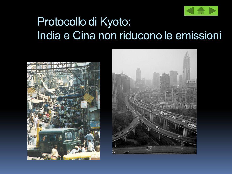 Protocollo di Kyoto: India e Cina non riducono le emissioni