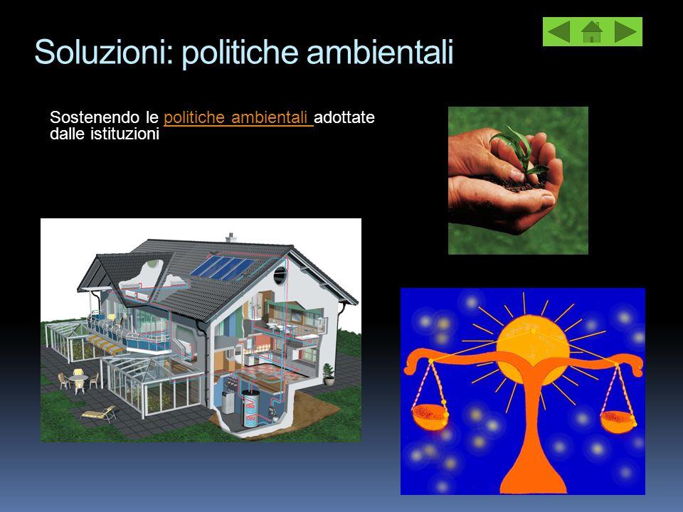 Soluzioni: politiche ambientali
