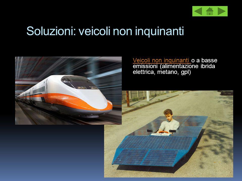 Soluzioni: veicoli non inquinanti