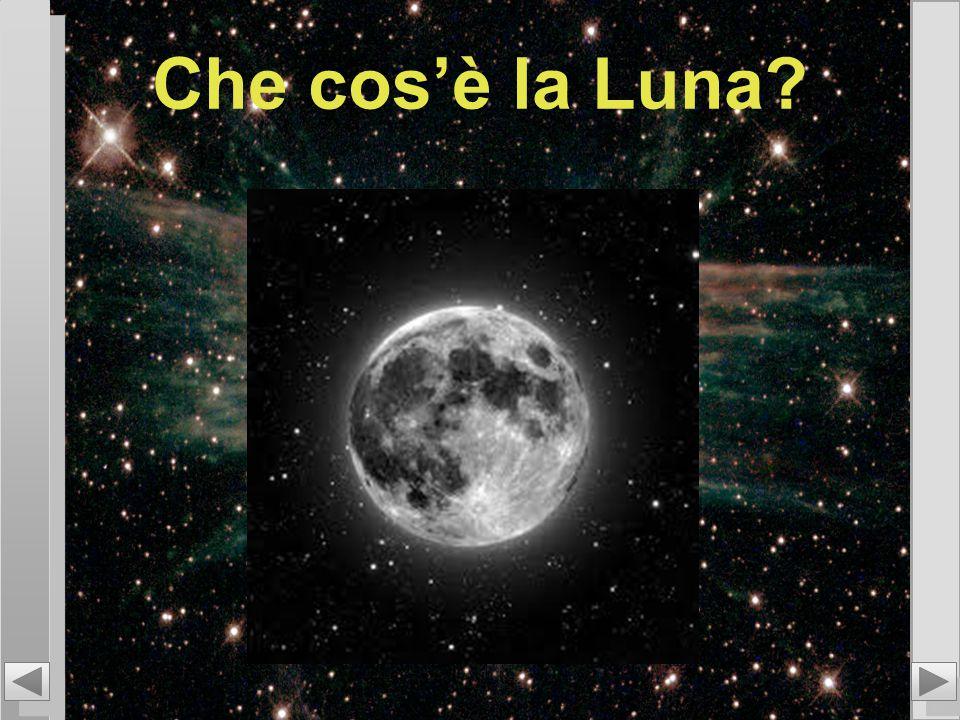 Che cos'è la Luna