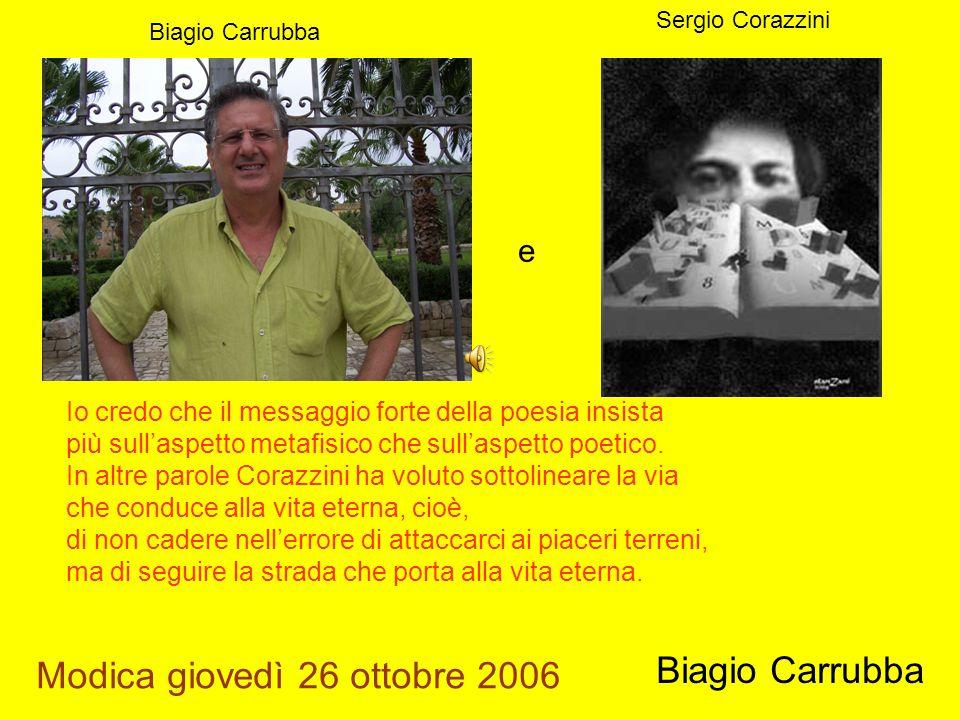 Modica giovedì 26 ottobre 2006 Biagio Carrubba