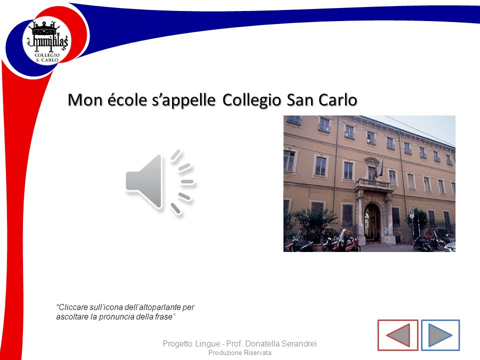 Mon école s'appelle Collegio San Carlo