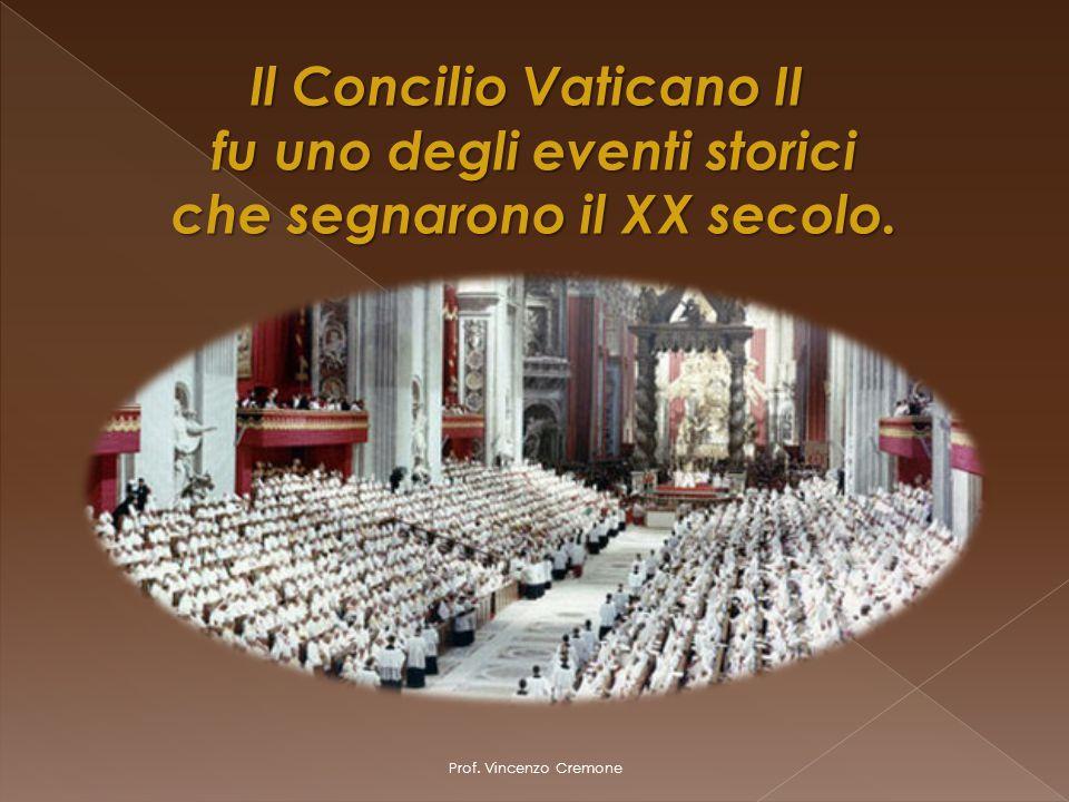 Il Concilio Vaticano II fu uno degli eventi storici