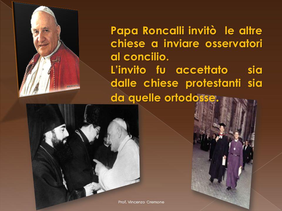 Papa Roncalli invitò le altre chiese a inviare osservatori al concilio.
