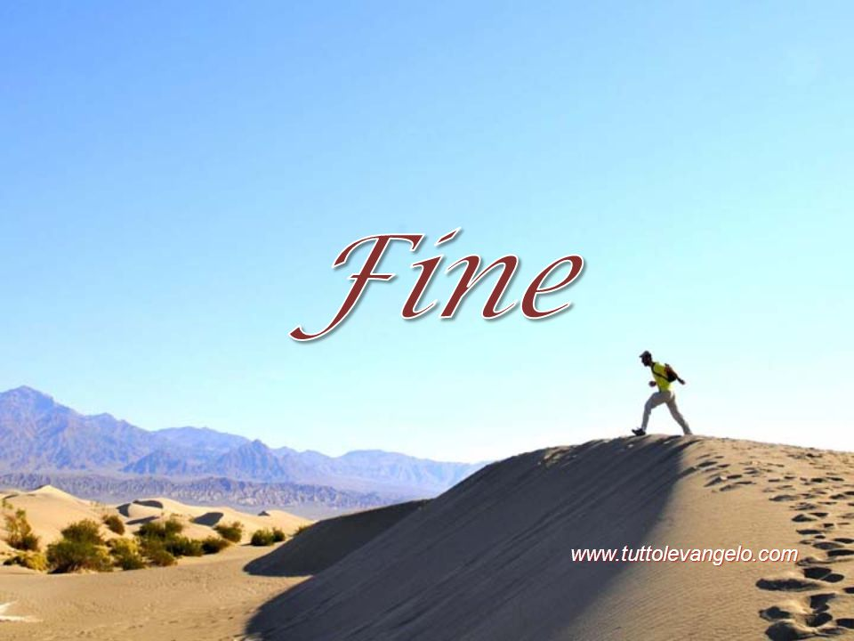 Fine www.tuttolevangelo.com