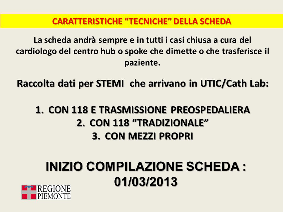 INIZIO COMPILAZIONE SCHEDA : 01/03/2013