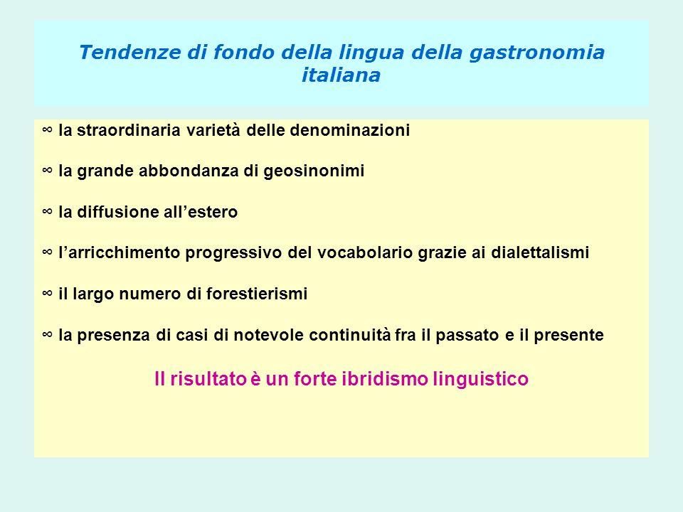 Tendenze di fondo della lingua della gastronomia italiana