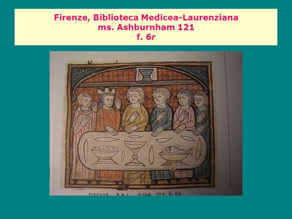 Firenze, Biblioteca Medicea-Laurenziana ms. Ashburnham 121 f. 6r